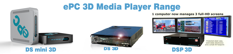 ePC 3D Media Player range